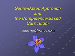 Genre-Based Approach and the Competence-Based Curriculum