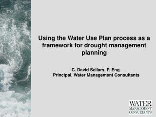 Using the Water Use Plan process as a framework for drought management planning