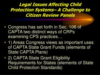 Legal Issues Affecting Child Protection Systems– A Challenge to  Citizen Review Panels