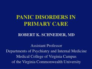 PANIC DISORDERS IN PRIMARY CARE