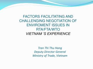 Tran  Thi  Thu Hang Deputy Director General Ministry of Trade, Vietnam