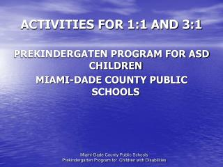 ACTIVITIES FOR 1:1 AND 3:1