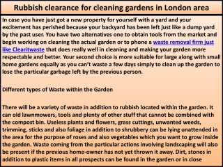 Rubbish clearance for cleaning gardens in London area