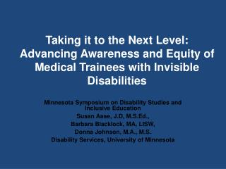 Taking it to the Next Level: Advancing Awareness and Equity of Medical Trainees with Invisible Disabilities