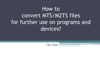 How to convert mts files on Mac with AVCHD Converter mac