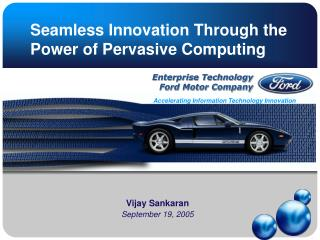 Seamless Innovation Through the Power of Pervasive Computing