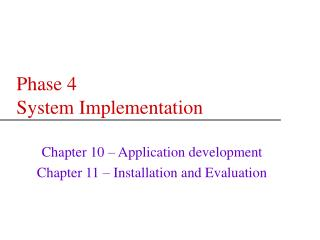 Phase 4 System Implementation