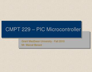 CMPT 229 – PIC Microcontroller