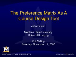 The Preference Matrix As A Course Design Tool