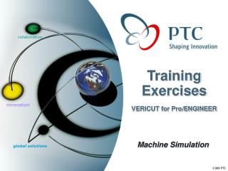 Training Exercises  VERICUT for Pro/ENGINEER