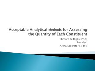 Acceptable Analytical  Methods  for Assessing the Quantity of Each Constituent