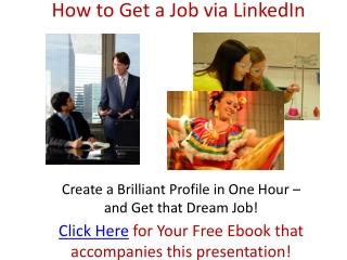How to Get Your Dream Job Through LinkedIn