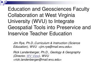 Education and Geosciences Faculty Collaboration at West Virginia University WVU to Integrate Geospatial Tools into Prese