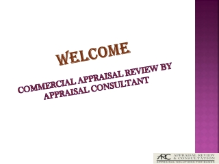 Commercial Appraisal Review to Help Choosing the Best among