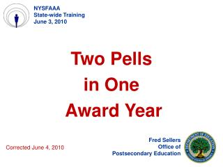 Two Pells  in One     Award Year