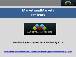 Gamification Market worth $5.5 Billion By 2018