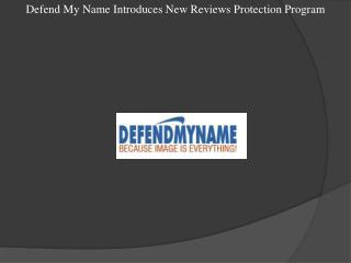 Defend My Name Introduces New Reviews Protection Program