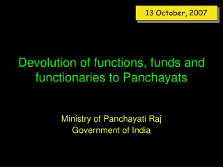 Devolution of functions, funds and functionaries to Panchayats