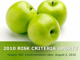 2010 RISK CRITERIA UPDATE