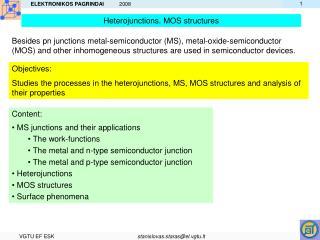 Heterojunctions. MOS structures