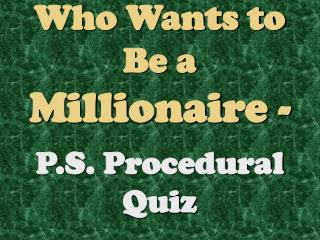 Who Wants to Be a Millionaire -
