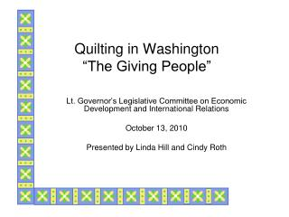 "Quilting in Washington ""The Giving People"""