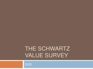 The Schwartz value survey