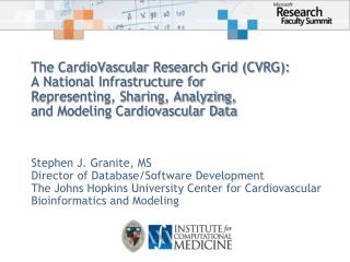 The  CardioVascular  Research Grid (CVRG): A National Infrastructure for  Representing, Sharing, Analyzing,  and Modelin