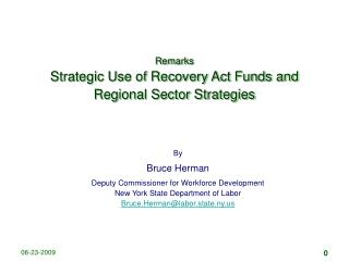 Remarks Strategic Use of Recovery Act Funds and Regional Sector Strategies