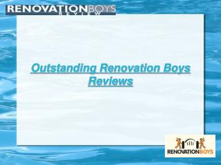 Renovation Boys Reviews