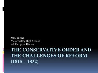 The Conservative Order and the Challenges of Reform (1815 – 1832)