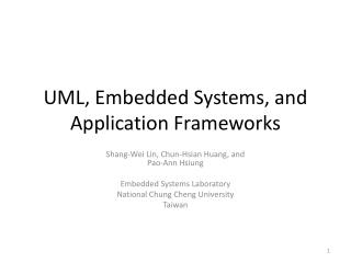 UML, Embedded Systems, and Application Frameworks