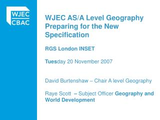 What does the new Geography specification offer?