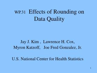 WP.31   Effects of Rounding on Data Quality