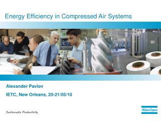 Energy Efficiency in Compressed Air Systems
