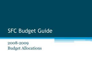 SFC Budget Guide