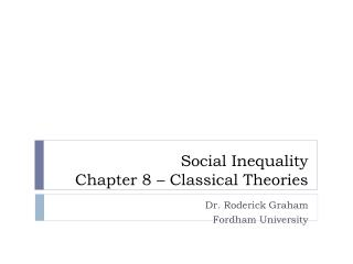Social Inequality Chapter 8 – Classical Theories