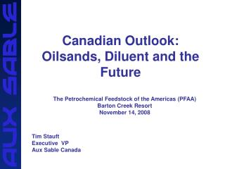 Canadian Outlook: Oilsands, Diluent and the Future