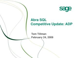 Abra SQL Competitive Update: ADP