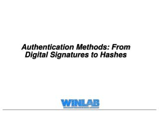 Authentication Methods: From Digital Signatures to Hashes