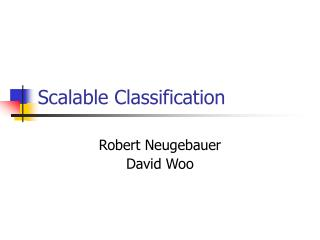 Scalable Classification