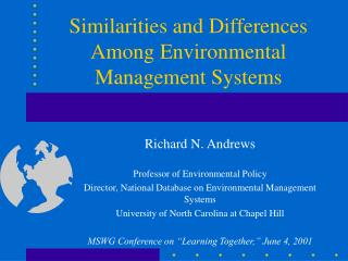 Similarities and Differences Among Environmental Management Systems