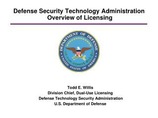 Defense Security Technology Administration  Overview of Licensing