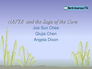 NAFTA  and the Saga of the Corn