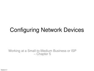 Configuring Network Devices