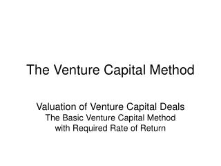 The Venture Capital Method