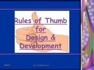 Rules of Thumb  for Design & Development