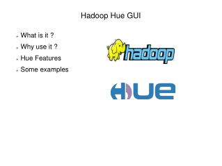 An Introduction to Hadoop Hue Gui
