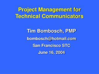 Project Management for Technical Communicators