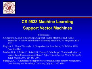 CS 9633 Machine Learning Support Vector Machines